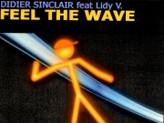 Didier Sinclair - Feel The Wave (Serial Records)