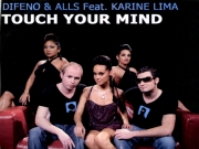 Difeno and All feat. Karine Lima - Touch Your Mind