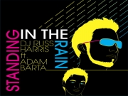 DJ Russ Harris Feat Adam Barta - Standing In The Rain