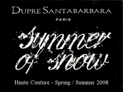Dupré Santa Barbara - Paris Spring-Summer 2008 Couture