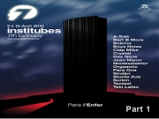 Institubes - 7th Birthday @ L'enfer (Part 1)