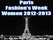 Paris Fashion's Week - Women Runway 2012 2013