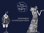 Salon Lingerie 2009 - Obsession Contemporaine