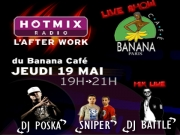 Tunisiano, DJ Battle, DJ Poska - After Work Hotmixradio au Banana café